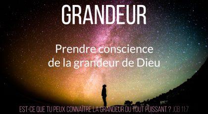 Prendre conscience de la grandeur de Dieu