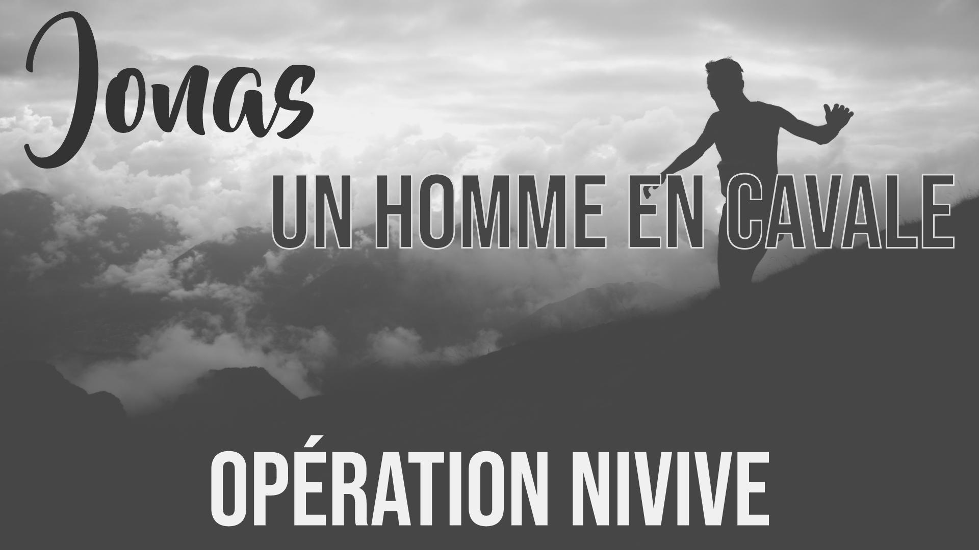 Jonas un homme en cavale - Opération Ninive