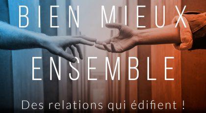Des relations qui édifient