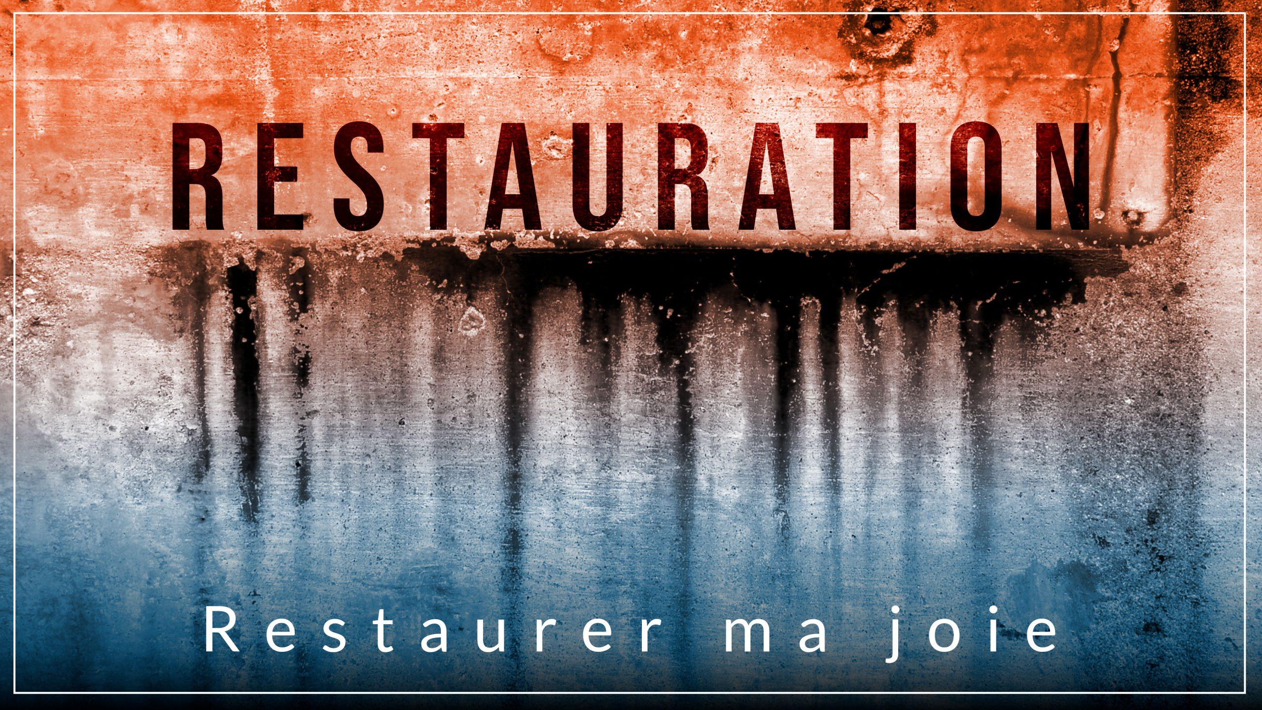 Restaurer ma joie
